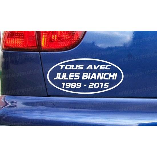 Jules Bianchi TOUS AVEC RIP Memorial Tribute Car Window Bumper Sticker Decal ref:7
