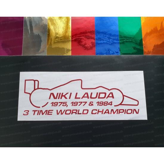 Niki Lauda RIP Memorial Fan Tribute Formula 1 F1 Legend 3 Time World Champion ref:4 Coloured Chromes Stickers Decals Graphics