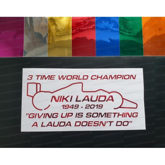 Niki Lauda RIP Memorial Fan Tribute Formula 1 F1 Legend 3 Time World Champion ref:2 Coloured Chromes Stickers Decals Graphics