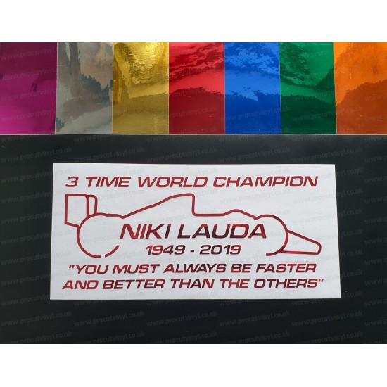 Niki Lauda RIP Memorial Fan Tribute Formula 1 F1 Legend 3 Time World Champion ref:3 Coloured Chromes Stickers Decals Graphics