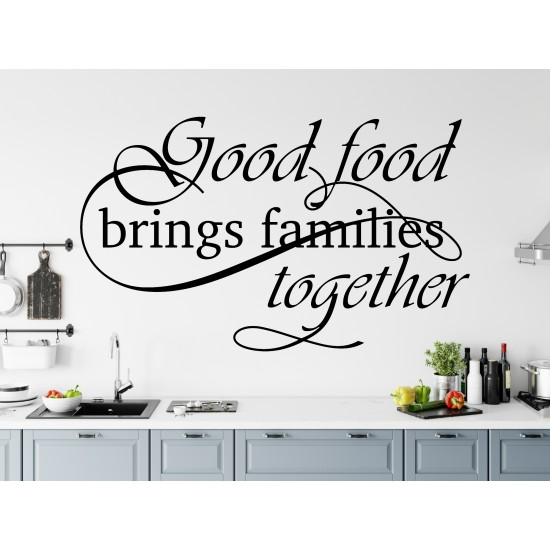 Good Food Brings Families Together Custom Sizes Small to Large Quotes Phrases Kitchen DIY Wall Art Decorative Decoration Decor Vinyl Die Cut Sticker Decal ref:012