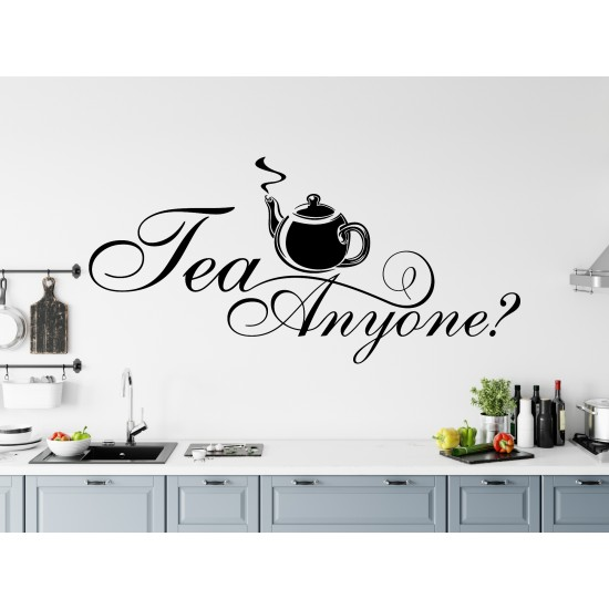 Tea Anyone Custom Sizes Small to Large Quotes Phrases Kitchen DIY Wall Art Home Decorative Decoration Decor Vinyl Die Cut Sticker Decal ref:016